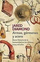 Armas, germenes y acero / Guns, Germs, and Steel: The Fates of Human Societies
