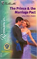 The Prince & The Marriage Pact (Silhouette Romance)