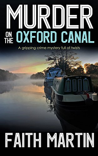 『MURDER ON THE OXFORD CANAL a gripping crime mystery full of twists (DI Hillary Greene Book 1) (English Edition)』のトップ画像