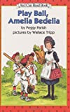 Play Ball, Amelia Bedelia (I Can Read Book 2)