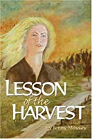 Lesson Of The Harvest