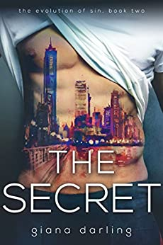 The Secret (The Evolution Of Sin Book 2) by [Darling, Giana]