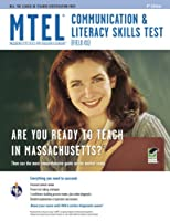 Mtel Communication & Literacy Skills Test - Field 01 (REA Test Preps)