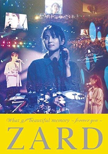ZARD What a beautiful memory~forever you~ [DVD]