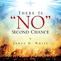 """There Is """"no"""" Second Chance"""