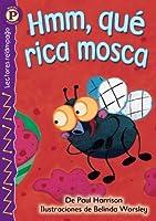 Hmm, Que Rica Mosca / Yummy, Yummy Fly (Lightning Readers (Spanish))