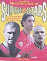 The Official Manchester United Superstars