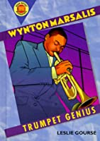 Wynton Marsalis: Trumpet Genius (Book Report Biographies)