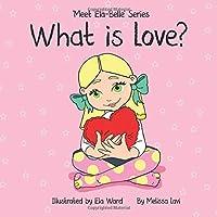 What is Love? (Meet Ela-Belle)
