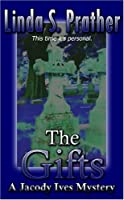 The Gifts (Jacody Ives Mystery)
