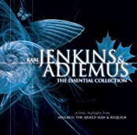 Karl Jenkins & Adiemus: The Essential Collection by Karl Jenkins (2006-05-02)