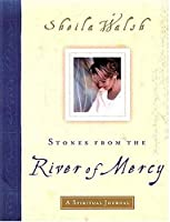 Stones from the River of Mercy: A Spiritual Journal