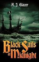 Black Sails at Midnight