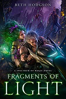 Fragments of Light (The Spectrum of Magic Book 1) by [Hodgson, Beth]