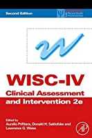 WISC-IV Clinical Assessment and Intervention, Second Edition (Practical Resources for the Mental Health Professional) by Unknown(2008-07-08)