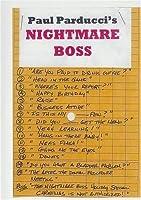 Nightmare Boss by Paul Parducci