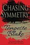 Chasing Symmetry: Volume 1 (Riley's Peak)