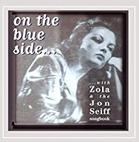 On the Blue Side With Zola & the Jon Seiff Songboo