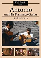 Antonio and His Flamenco Guitar (College/Institutional Use) [並行輸入品]