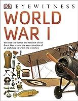 World War I (DK Eyewitness)