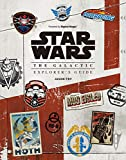 STAR WARS THE GALACTIC EXPLORER'S GUIDE