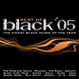 Pussycat Dolls feat. Busta Rhymes, Rihanna, Sean Paul, Nitty, Ashanti, Mario, 2Pac, EMinem, Akon.. by Best of Black '05-The finest Black Music of the Year (0100-01-01) 【並行輸入品】
