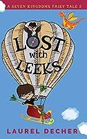 Lost With Leeks (Seven Kingdoms Fairy Tale)