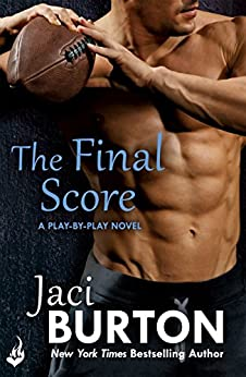 The Final Score: Play-By-Play Book 13 by [Burton, Jaci]