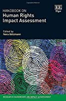 Handbook on Human Rights Impact Assessment (Research Handbooks on Impact Assessment)