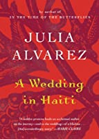 A Wedding in Haiti: The Story of Friendship (Shannon Ravenel Books (Paperback))