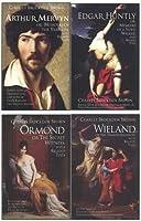 Wieland / Ormond / Arthur Mervyn / Edgar Huntly: With Related Texts