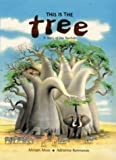 This is the Tree: A Story of the Baobab