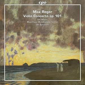 マックス・レーガー:ヴァイオリン協奏曲/独奏ヴァイオリンと管弦楽のための「アリア」