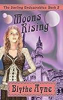 Moons Rising (Darling Undesirables)