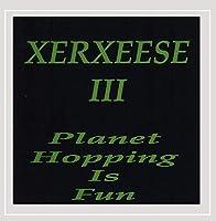 Xerxeese III Planet Hopping Is Fun