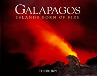 Galapagos: Islands Born of Fire