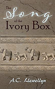 [Llewellyn, A.C.]のThe Song of the Ivory Box (English Edition)