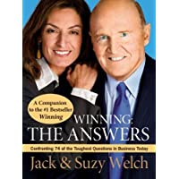 Winning: The Answers: Confronting 74 of the Toughest Questions: Confirming 75 of the Toughest Questions (English Edition)
