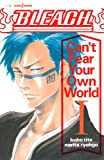 BLEACH Can't Fear Your Own World I (ジャンプジェイブックスDIGITAL)