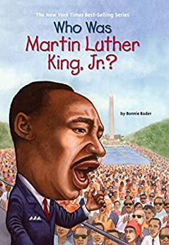 [Bader, Bonnie]のWho Was Martin Luther King, Jr.? (Who Was...?)