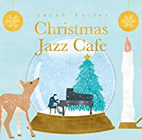 CHRISTMAS JAZZ CAFE