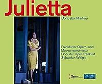 ボフスラフ・マルティヌー:歌劇「ジュリエッタ」3幕[2CDs]