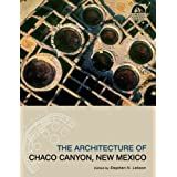 The Architecture of Chaco Canyon, New Mexico