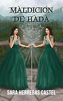 Maldición de hada (Destino de hada nº 2) (Spanish Edition) by [Herreras Castel, Sara]