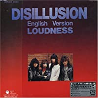 Disillusion English Version by Loudness (2005-03-23)
