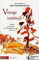 Voyage intérieur t.2