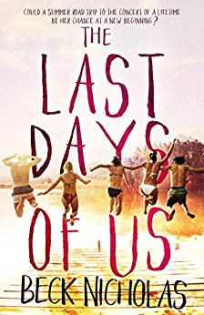 The Last Days Of Us by [Nicholas, Beck]