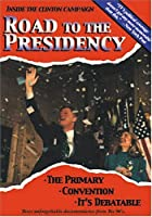 Road to the Presidency [DVD]