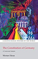 The Constitution of Germany (Constitutional Systems of the World)