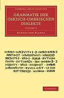 Grammatik der Oskisch-Umbrischen Dialekte (Cambridge Library Collection - Classics)